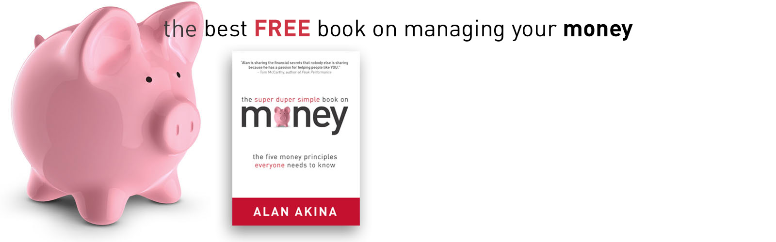 The Super Duper Simple Book on Money by Alan Akina. Official eBook launch coming May 1, 2012.